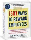 1501 Ways to Reward Employees by Bob Nelson (Paperback, 2012)