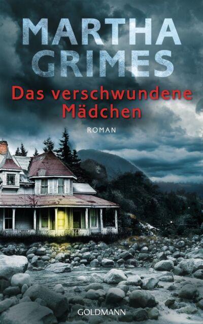 Das verschwundene Mädchen von Martha Grimes (2013, Gebundene Ausgabe)
