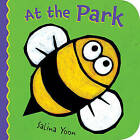 At the Park by Salina Yoon (Board book, 2011)