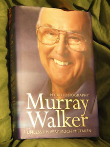 Murray Walker Autobiography Unless I039m Very Much Mistaken Hardback - Rochdale, United Kingdom - Murray Walker Autobiography Unless I039m Very Much Mistaken Hardback - Rochdale, United Kingdom