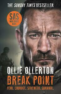Break-Point-SAS-Who-Dares-Wins-Host-039-s-Incredible-True-Story-by-Ollie-Ollerton