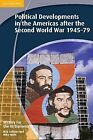 History for the IB Diploma: Political Developments in the Americas After the Second World War 1945-79 by Nick Fellows, Mike Wells (Paperback, 2013)