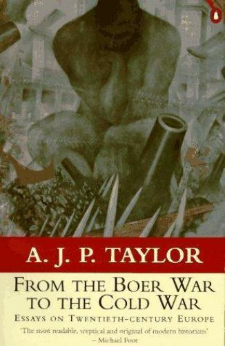 From The Boer War To The Cold War  Essays On Twentiethcentury  From The Boer War To The Cold War  Essays On Twentiethcentury Europe By  A J P Taylor  Paperback  Ebay Do My Medical Home Work For Me also Cheap Article Writing Services  Thesis For Compare Contrast Essay