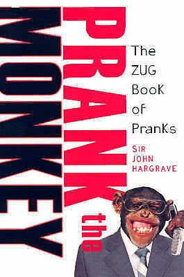 Prank the Monkey: The ZUG Book of Pranks-ExLibrary