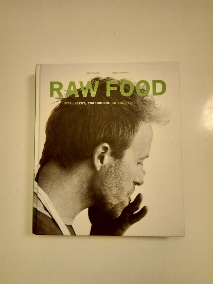 RAW FOOD, Jens casupei, emne: mad og vin