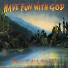 Have Fun With God * by Bill Callahan (CD, Jan-2014, Drag City)