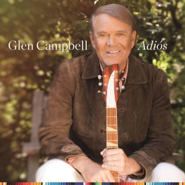 GLEN CAMPBELL - ADIOS (CD 2017) NEW/SEALED...FAST POST
