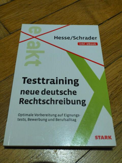Hesse/Schrader: EXAKT - Testtraining neue deutsche Rechtschreibung + eBook...