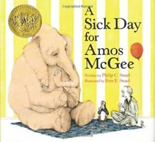 A Sick Day for Amos McGee by Philip C. Stead (2010, Hardcover)
