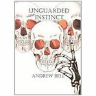 Unguarded Instinct 9781452093277 by Andrew Bell Paperback
