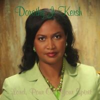 Dorothy J. Kersh - Lord Pour Out Your Spirit [new Cd] on Sale