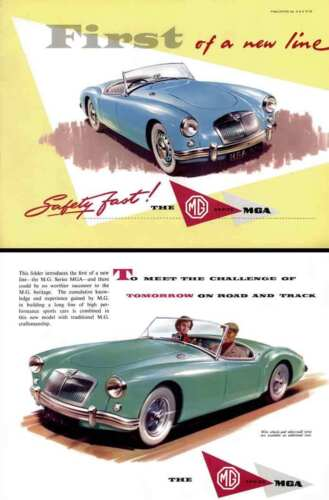 Safety Fast! MGA 1957 The MGA Series First of a new line