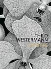 Thilo Westermann von Martina Thierer, Aoife Rosenmeyer und Christin Müller (2014, Gebundene Ausgabe)