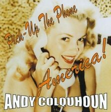 Andy Colquhoun - Pick Up the Phone America [New CD]