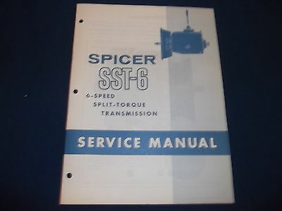SPICER SST 6 6 SPEED SPLIT TORQUE TRANSMISSION SERVICE SHOP REPAIR BOOK MANUAL EBay