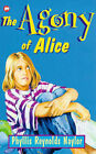 The Agony of Alice by Phyllis Reynolds Naylor (Paperback, 1995)