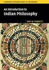 An Introduction to Indian Philosophy by Arindam Chakrabarti, Roy W. Perrett (Hardback, 2016)