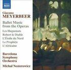 Giacomo Meyerbeer - Giocomo Meyerbeer: Ballet Music from the Operas (2014)