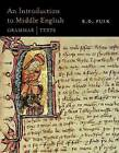 An Introduction to Middle English: Grammar and Texts by R. D. Fulk (Paperback, 2012)