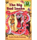 The Big Bad Snake: Level 2 (Step) by Kweku Duodo Asumang (Paperback, 2000)