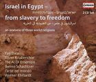 Israel in Egypt: From Slavery to Freedom (CD, Oct-2012, 2 Discs, Capriccio Records)