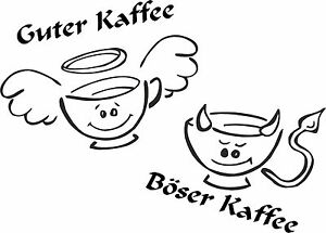 k chenaufkleber kaffeeaufkleber guter kaffee b ser kaffee m tassen artikel 427 ebay. Black Bedroom Furniture Sets. Home Design Ideas