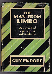 Guy-Endore-The-Man-From-Limbo-1st-Ed-1930-in-rare-original-dust-jacket