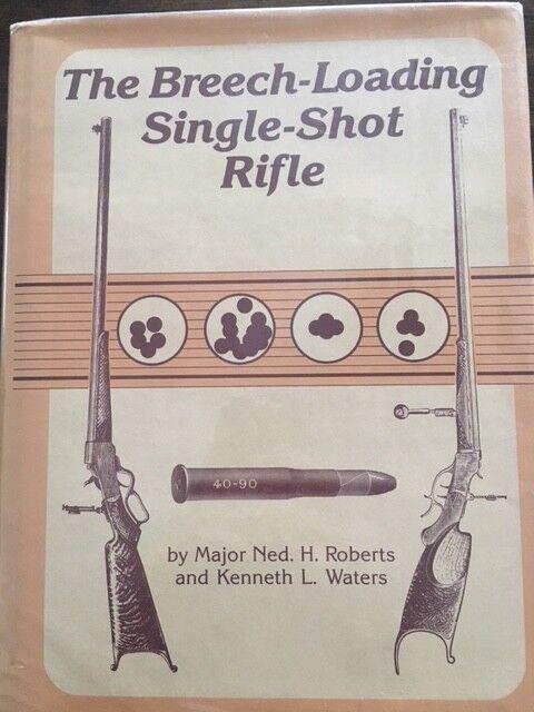The Breech carga de un solo tiro rifle, Roberts, 1987, libro de pistola