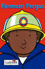 Fireman Fergus by Mandy Ross (Hardback, 2001)