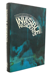 Ivan T. Sanderson INVISIBLE RESIDENTS  1st Edition 2nd Printing
