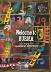 Welcome to Burma and Enjoy the Totalitarian Experience by Timothy Syrota (Paperback, 2002)
