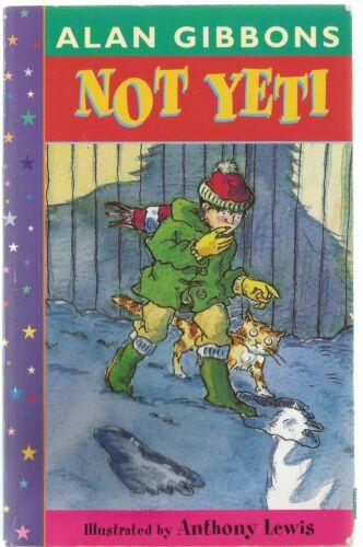 1 of 1 - Not Yeti by Alan Gibbons (Paperback, 1998)