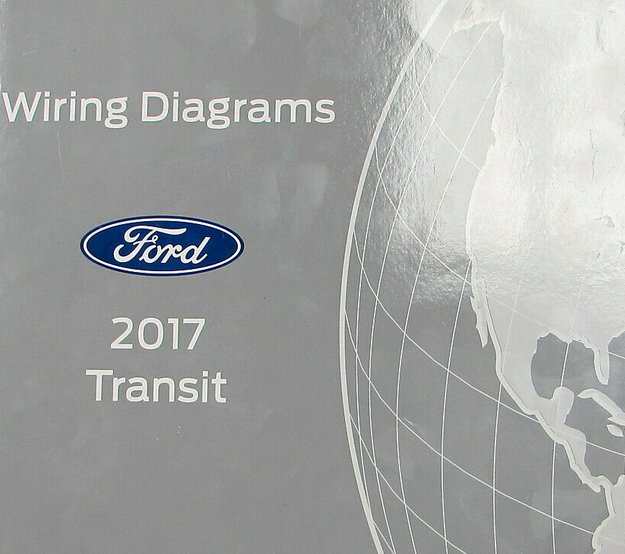 2017 Ford Transit Electrical Wiring Diagram Manual Ewd Factory Oem