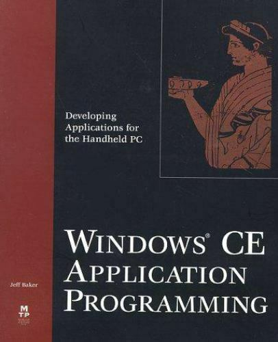 Windows CE Application Programming : Developing Applications for the Handheld PC