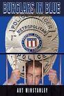 Burglars in Blue by Art Winstanley 9781438930671 Hardback 2009