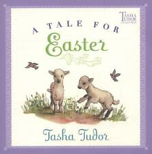 A Tale for Easter by Tasha Tudor (2004, Picture Book)