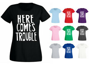 4f7c3b0e Womens Here Comes Trouble Funny Slogan T-shirt NEW UK 6-18 | eBay