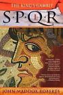 Spqr I: The Kings Gambit by John Maddox Roberts (Paperback, 2001)