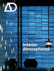 Interior Atmospheres by John Wiley and Sons Ltd (Paperback, 2008)