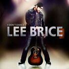 I Don't Dance 0715187939226 by Lee Brice CD