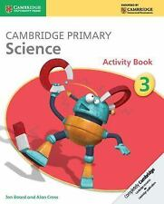 Cambridge Primary Science Stage 3 Activity Book by Alan Cross and Jon Board...
