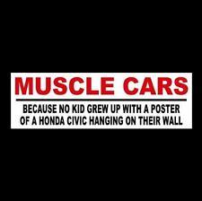 "Funny ""MUSCLE CARS"" hot rod BUMPER STICKER racing WINDOW DECAL nascar, NHRA, rat"