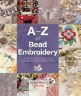 A-Z of Bead Embroidery by Country Bumpkin Publications (Paperback, 2016)