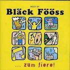 "Best of...zum Fiere by De Bl""ck F""""ss (CD, Dec-2001, EMI)"