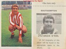 252 BRIAN O'NEIL # ENGLAND SOUTHAMPTON.FC STICKER WONDERFUL WORLD OF SOCCER 1972