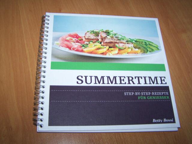 Betty Bossi summertime: Step-by-step-Rezepte für Geniesser (Spiralbindung)