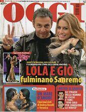Oggi 2008 11.LOLA PONCE-GIò DI TONNO,SHARON STONE,ANNA MAGNANI,ANDREA BOCELLI