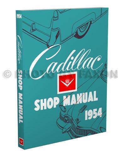 1954 Cadillac Riparazione Manuale 54 Deville Eldorado 62 60 Speciale Fleetwood
