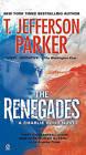 The Renegades by T Jefferson Parker (Paperback / softback)