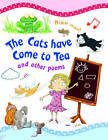 The Cats Have Come to Tea by Tig Thomas (Paperback, 2010)